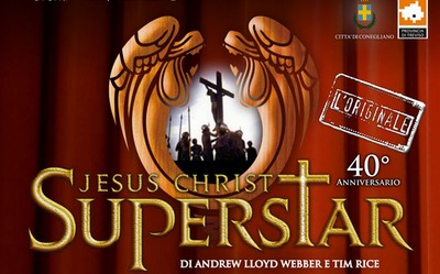 Jesus Christ Superstar Teatro Conegliano - Source DuePuntiEventi