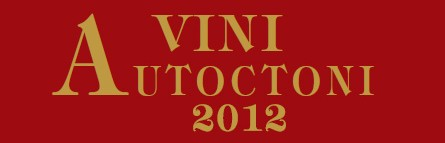 Vini Autoctoni 2012 - source internet